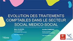 ÉVOLUTION DES TRAITEMENTS COMPTABLES DANS LE SECTEUR SOCIAL MEDICO-SOCIAL